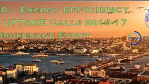 H2020 Enerji Verimliliği ve Piyasaya Giriş Projeleri Bilgi Günü ve Proje Pazarı