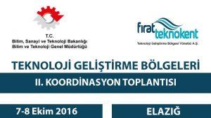 Teknoloji Geliştirme Bölgeleri 2. Koordinasyon Toplantısı yapıldı.