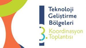 3. Teknoloji Geliştirme Bölgeleri Koordinasyon Toplantısı yapıldı.