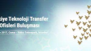Türkiye Teknoloji Transfer Ofisleri Buluşması