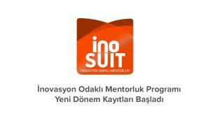 """""""INOSUİT – İNOVASYON ODAKLI MENTORLUK PROGRAMI"""" başvuruları başladı."""
