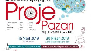 """KTÜ """"Düşünden Gerçeğine Proje Pazarı 2019"""" Proje Pazarı"""