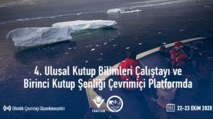 4. Ulusal Kutup Bilimleri Çalıştayı ve Birinci Kutup Şenliği Çevrimiçi Platformda
