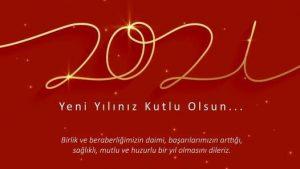 Birlik ve beraberliğimizin daimi, başarılarımızın arttığı, sağlıklı, mutlu ve huzurlu bir yıl olmasını dileriz. Yeni yılınız kutlu olsun…