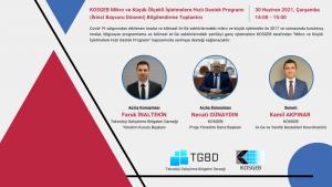KOSGEB Mikro ve Küçük Ölçekli İşletmelere Hızlı Destek Programı (İkinci Başvuru Dönemi) Bilgilendirme Toplantısı
